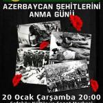 20 Ocak Bakü Katliamı'nın 26. yıldönümünde buluşuyoruz
