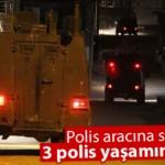 Şırnak'ta polise hain saldırı 3 şehit