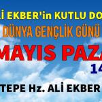 Hz. Ali Ekber'in Kutlu Doğumu ve Dünya Gençlik Günü