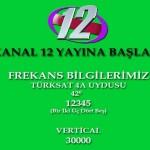 Kanal12 resmen yayın hayatına başladı